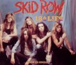 Skid Row - 18 and Life