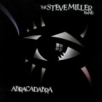 Steve Miller Band - Abracadabra