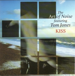 The Art Of Noise + Tom Jones - Kiss