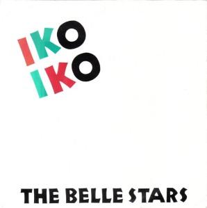 The Belle Stars - Iko Iko