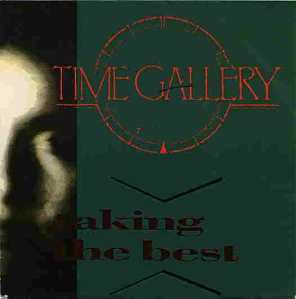 Time Gallery - Taking The Best