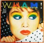 Wham! - Wake Me Up Before You Go-Go