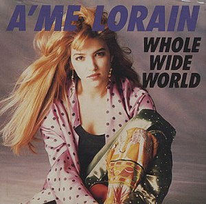 Ame Lorain - Whole Wide World
