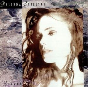 Belinda Carlisle - Summer Rain