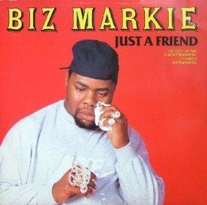 Biz Markie - Just A Friend