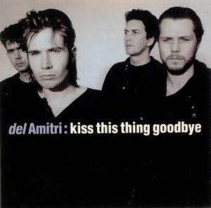 del Amitri - Kiss This Thing Goodbye