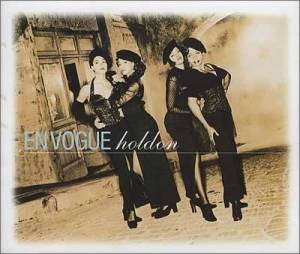 En Vogue - Hold On