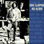 Eric Clapton - No Alibis