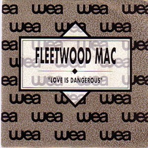 Fleetwood Mac - Love Is Dangerous