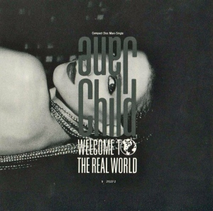 Jane Child - Welcome To The Real World