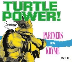 Partners in Kryme - Turtle Power