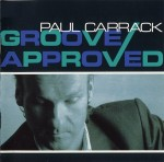 Paul Carrack - I Live By The Groove