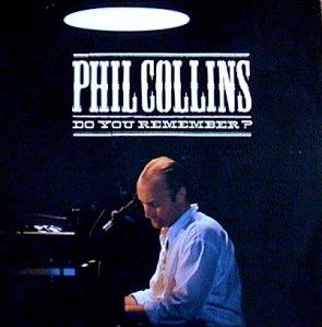 Phil Collins - Do You Remember