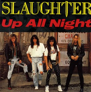 Slaughter - Up All Night