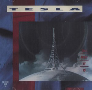 Tesla - The Way It Is