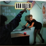 Van Halen - Hot For Teacher
