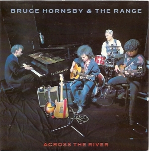 Across The River - Bruce Hornsby and The Range
