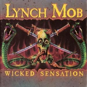 Lynch Mob - Wicked Sensation