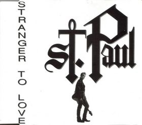 St. Paul - Stranger To Love