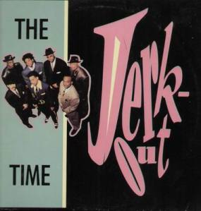 The Time - Jerk Out