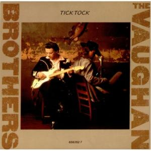 The Vaughan Brothers - Tick Tock