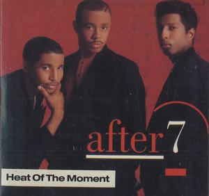 after 7 - Heat Of The Moment