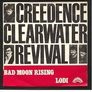 Bad Moon Rising - CCR