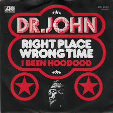Dr. John - Right Place Wrong Time