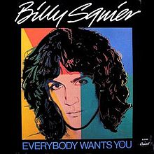 Everybody Wants You - Billy Squier
