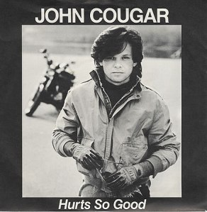 Hurts So Good - John Cougar Mellencamp