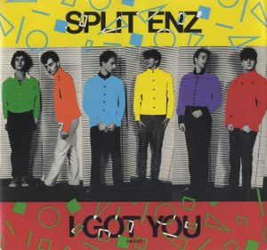 I Got You - Split Enz