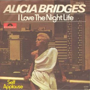 I Love The Nightlife - Alicia Bridges