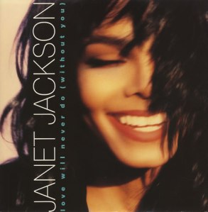 Janet Jackson - Love Will Never Do Without You