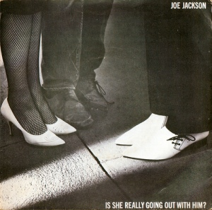 Joe Jackson - Is She Really Going Out With Him