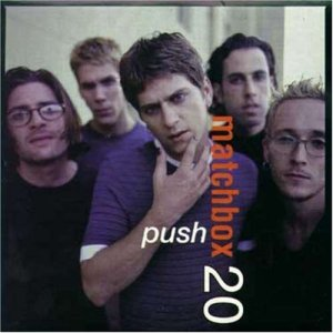 Matchbox 20 - Push