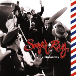 Sugar Ray - Someday