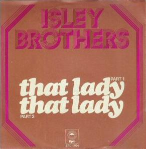 That Lady - The Isley Brothers