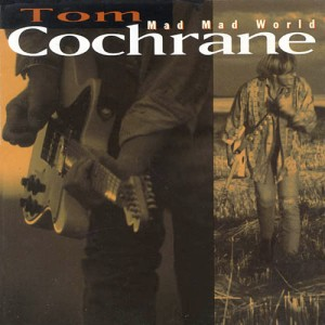 Tom Cochrane - Life Is A Highway