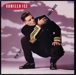 Vanilla Ice - Play That Funky Music