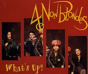 What's Up - 4 non blondes