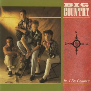Big Country - In A Big Country