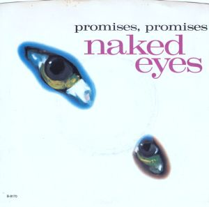 Naked Eyes - Promises Promises