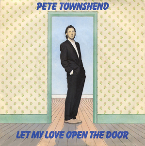 Pete Townshend - Let My Love Open The Door