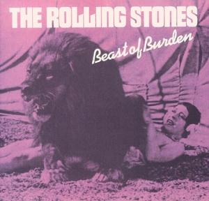 Rolling Stones - Beast Of Burden