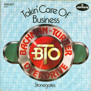 BTO - Takin' Care Of Business