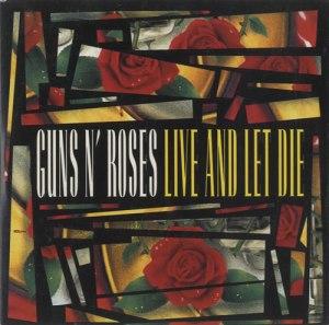 GNR - Live And Let Die