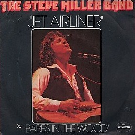 Jet Airliner - The Steve Miller Band
