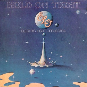 Hold on Tight - Electric Light Orchestra