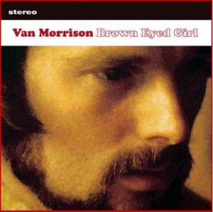 Van Morrison - Brown Eyed Girl