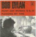 Rainy Day Women 12 + 35 - Bob Dylan